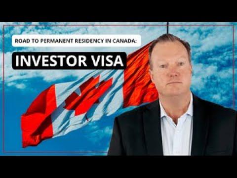 Investor Visa in Canada Explained