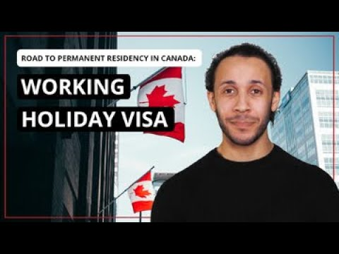 Working Holiday Visa in Canada Explained