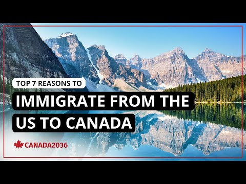 Top 7 Reasons to Immigrate from the US to Canada