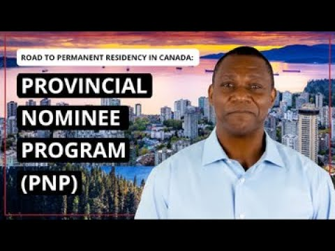 Provincial Nominee Program PNP in Canada Explained
